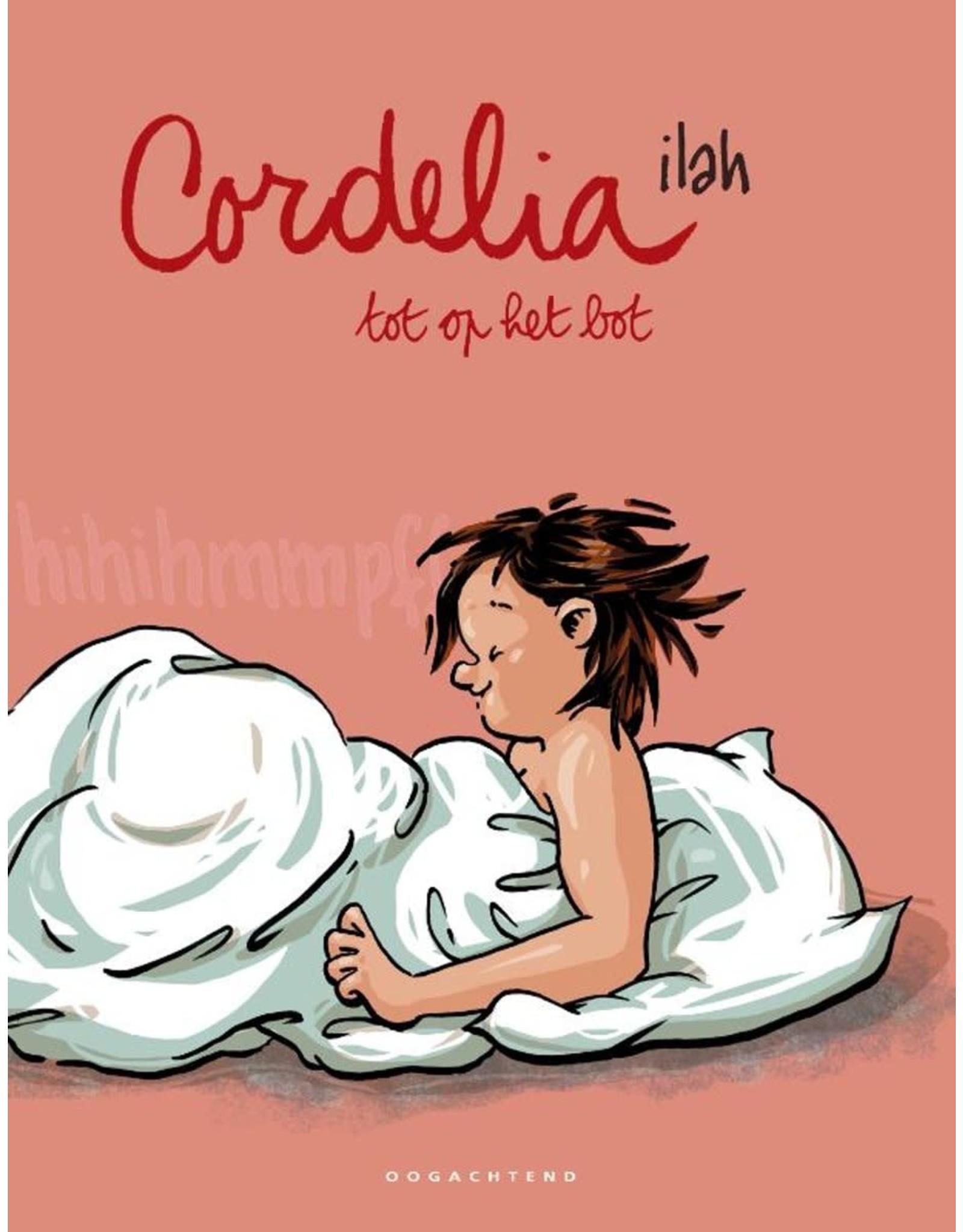 Cordelia - tot op het bot