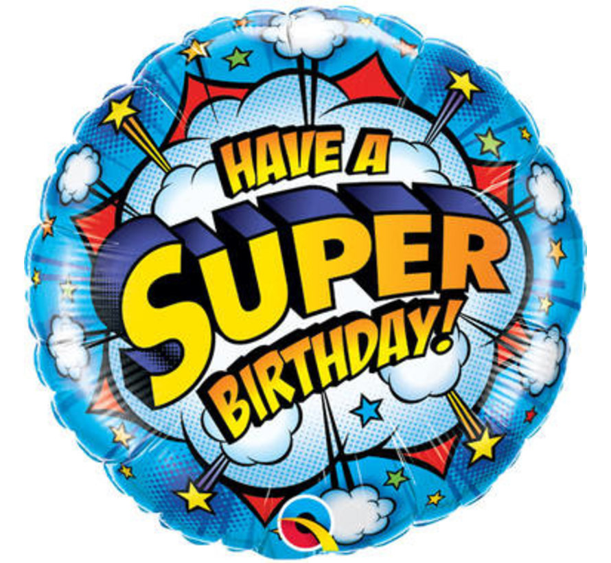 Heliumballon Have a Super Birthday