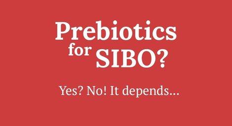 Prebiotica bij FODMAP en SIBO