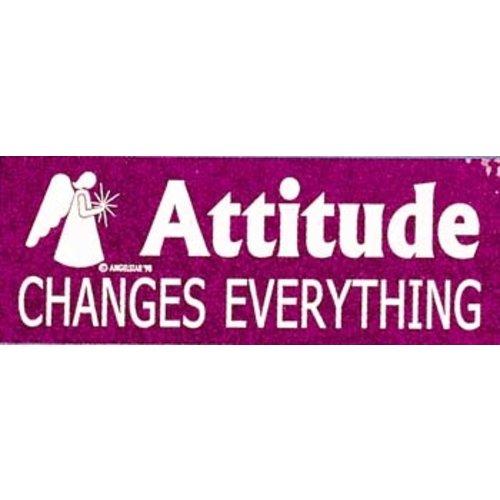 Bumper Sticker Attitude changes everything