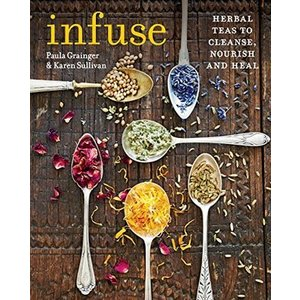 Infuse - Herbal teas to cleanse, nourish and heal