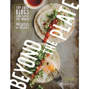 prestel Beyond The Plate- Top Food Blogs from Around the World