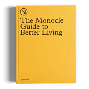 Mononcle The Monocle Guide To Better Living