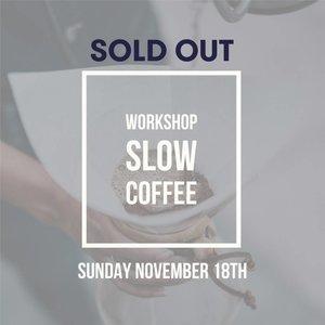 brander Workshop Slow Coffee - 18 november 2018