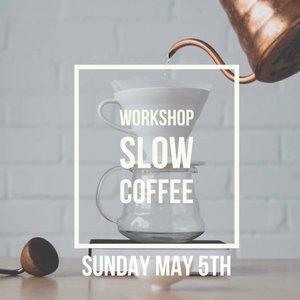 brander Workshop Slow Coffee - 5 mei 2019