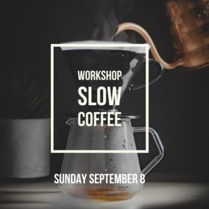 brander Workshop Slow Coffee - 8 september 2019