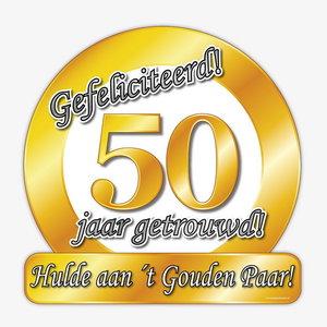Schild Gefeliciteerd 50 jaar getrouwd groot