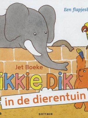 Imagebooks Factory Imagebooks factory dikkie dik in de dierentuin