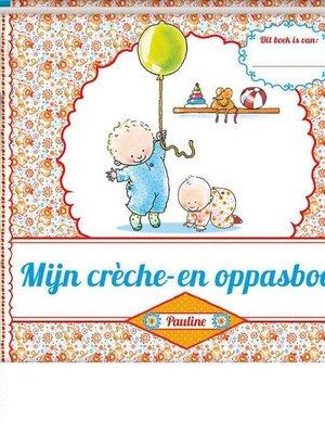 Imagebooks Factory Imagebooks factory mijn creche- en oppasboek