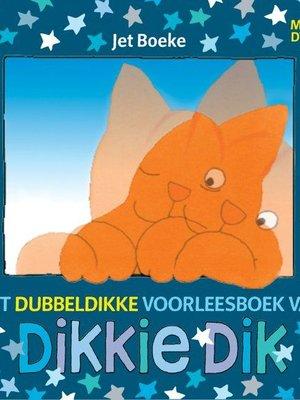Imagebooks Factory Imagebooks factory dikkie dik het dubbeldikke voorleesboek