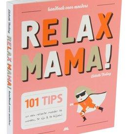 De Wereld van Snor De wereld van Snor; Relax mama