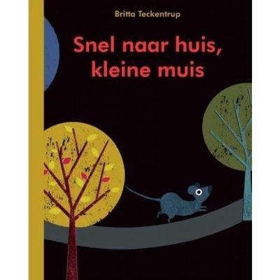 Gottmer Kinderboek: Snel naar huis kleine muis
