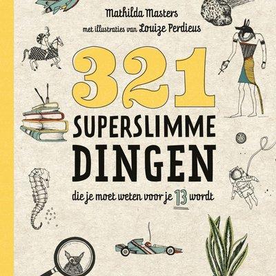 Terra Lannoo Terra Lannoo; Weetjes Encyclopedy: 321 superslimme dingen die je moet weten voor je 13 wordt