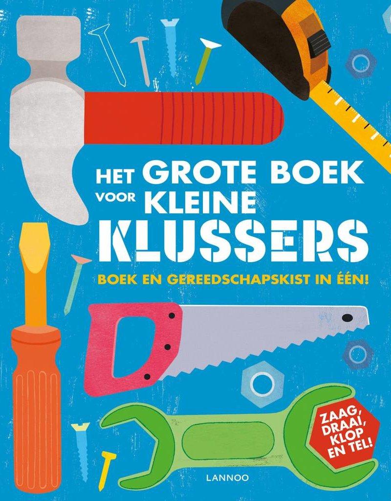 Terra Lannoo Kinderboek: Het grote boek voor kleine klussers