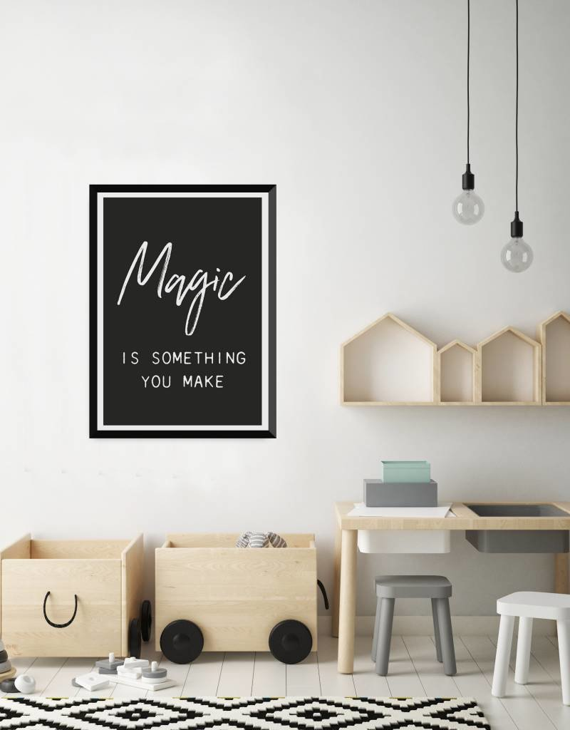 Let's Celebrate Poster A3: Magic is something you make