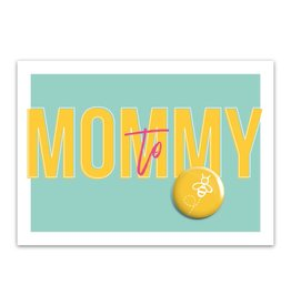 Let's Celebrate Kaart: Mommy to be