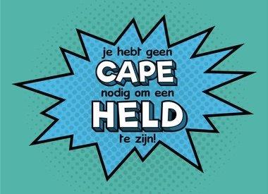Held zonder cape!