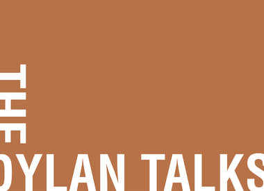 The Dylan Talks