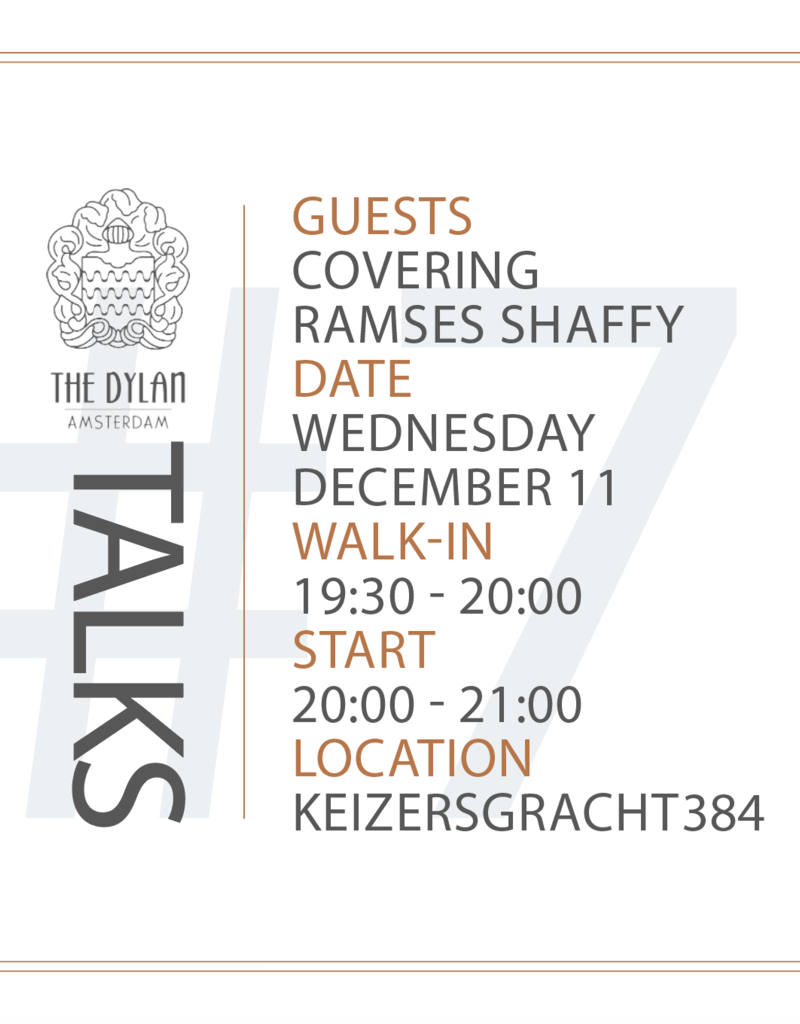 The Dylan Talks X Covering Ramses Shaffy | Wednesday 11 December