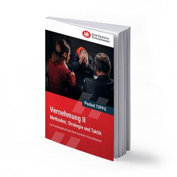 Pocket-TIPPS: Vernehmung II -  Methoden, Strategie und Taktik