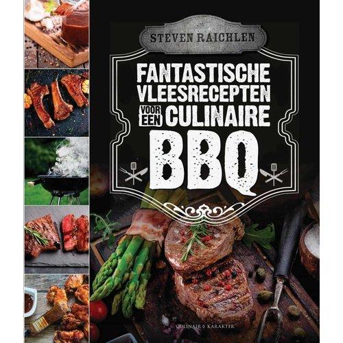 Steven Raichlen Fantastische BBQ vleesrecepten - Steven Raichlen