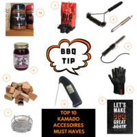 TOP 10 - Kamado - Must Haves