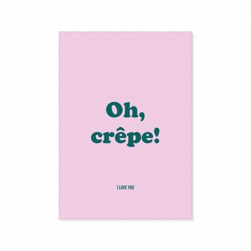 Postcard  Oh Crepe