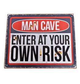 W.F. Peters Tin Sign ''Man Cave enter at your own risk''