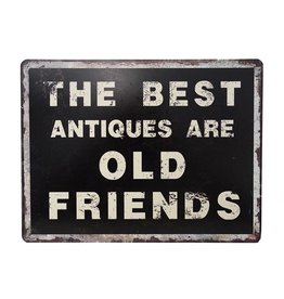 W.F. Peters Tin Sign ''The Best Antiques are old friends''
