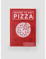 Books Books Phaidon Where To Eat Pizza