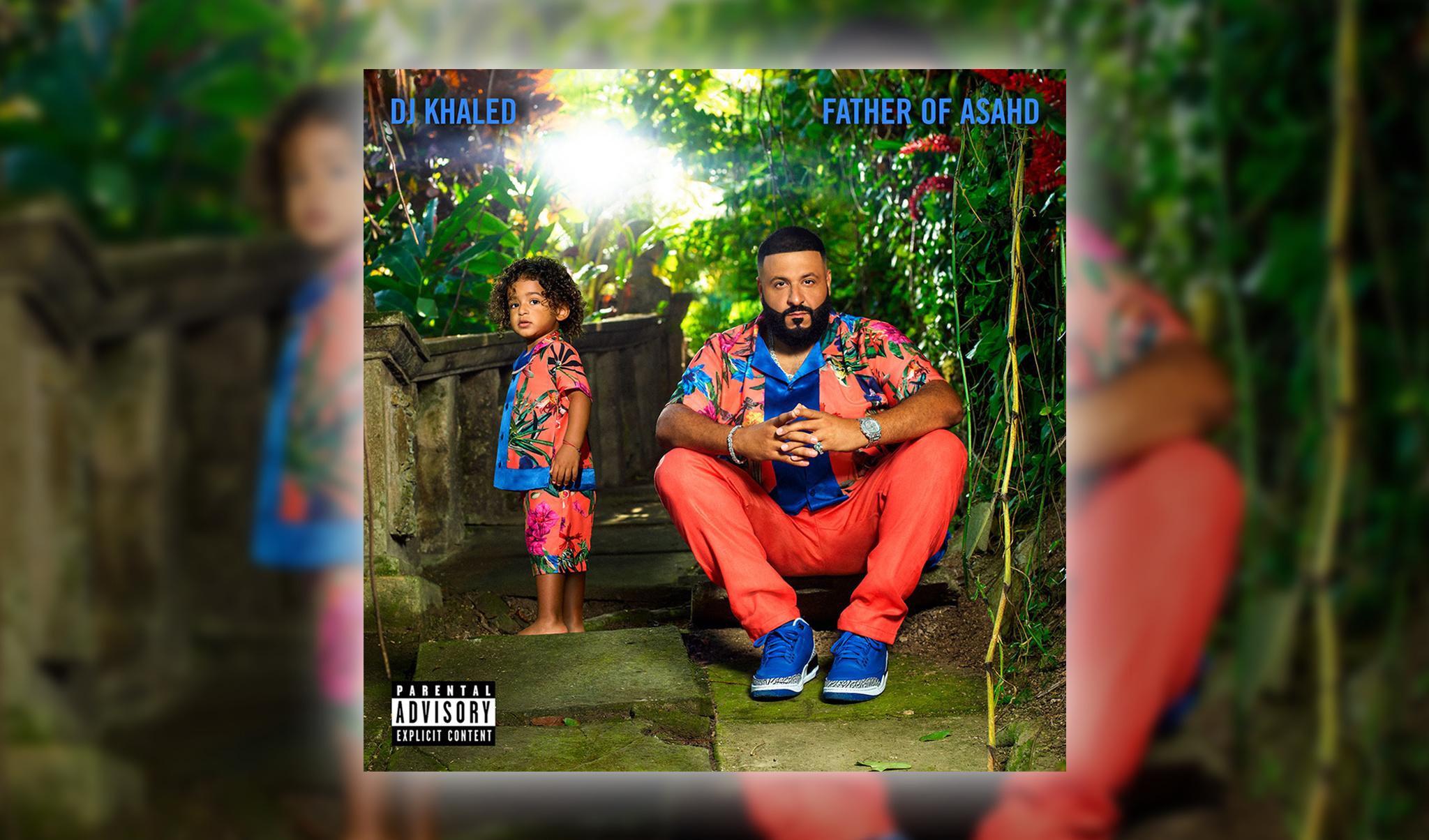 New Album: DJ Khaled - Father Of Asahd
