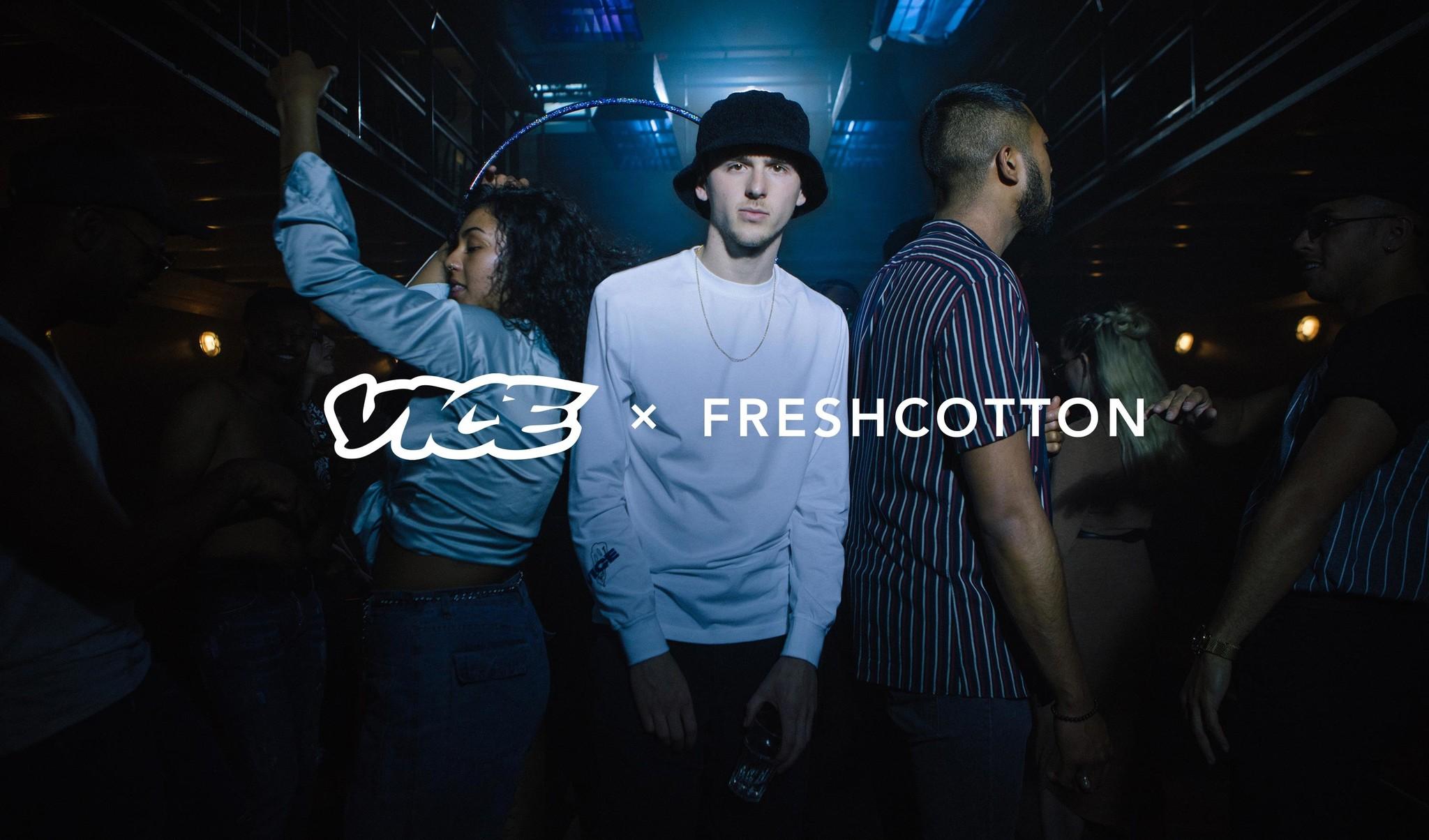 VICE X FRESHCOTTON