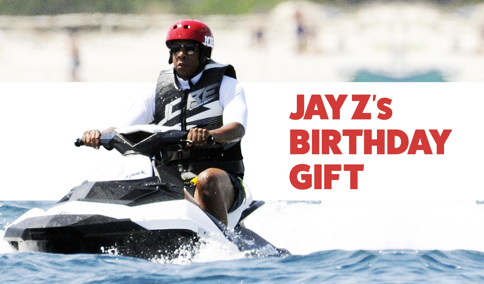 Jay Z's birthday gift