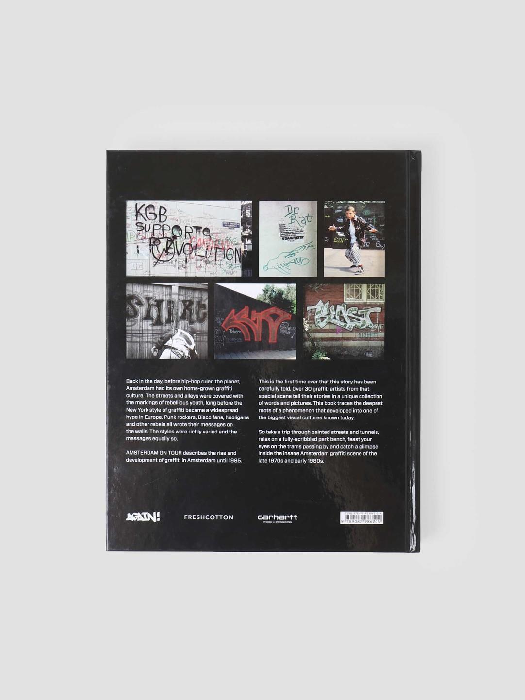 FRESHCOTTON FreshCotton x Carhartt WIP Amsterdam On Tour The Early Signs Of Dutch Graffiti 9789082986204