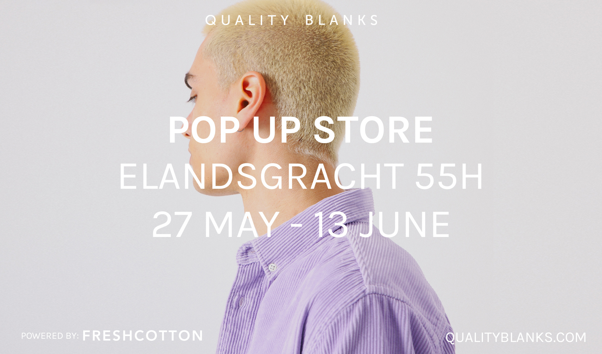 Quality Blanks pop-up store powered by FRESHCOTTON