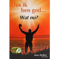 thumb-Dus ik ben god... Wat nu?  Gereedschappen voor de mens die in eigen kracht staat - Steve Rother-1