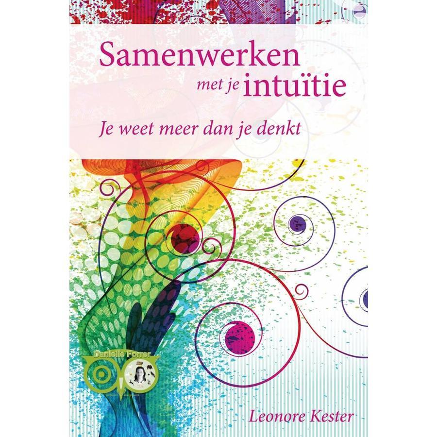 Samenwerken met je intuïtie - Je weet meer dan je denkt - Leonore Kester-1
