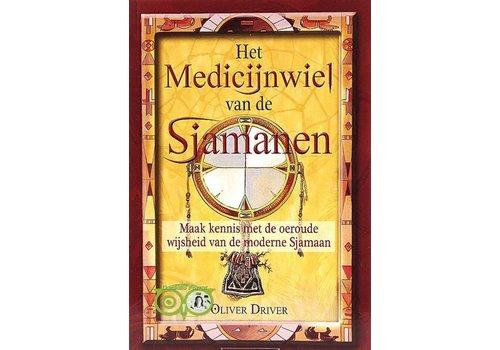 Het Medicijnwiel van de Sjamanen - Oliver Driver
