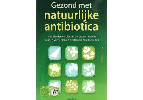 Gezond met natuurlijke antibiotica - Wolfgang Möhring