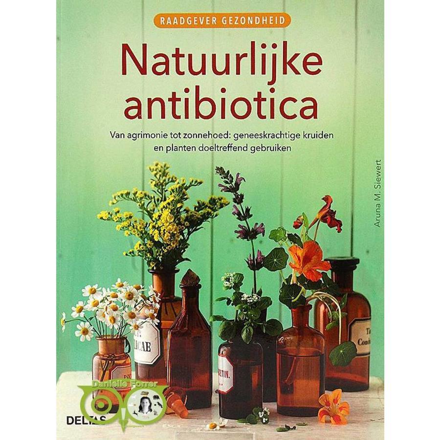 Raadgever gezondheid - Natuurlijke antibiotica - Aruna M. Siewert-1