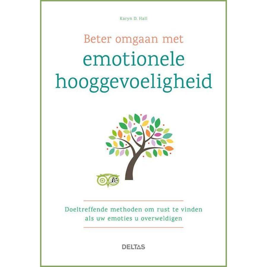 Beter omgaan met emotionele hooggevoeligheid -   Karyn D. Hall-1
