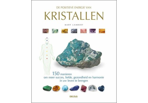 De positieve energie van kristallen - Mary Lambert