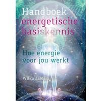Handboek energetische basiskennis - Wilka Zelders