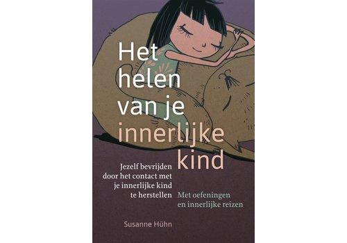 Het helen van je innerlijke kind - Susanne Hühn