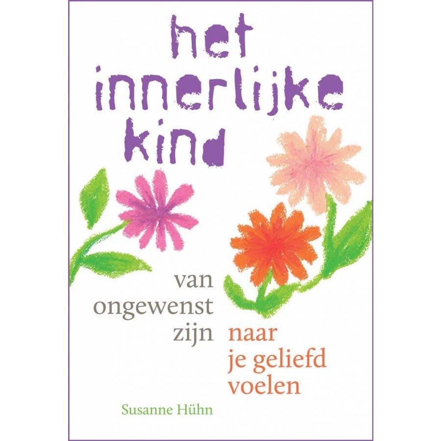 Het innerlijke kind – van ongewenst zijn naar je geliefd voelen - Susanne Hühn-1