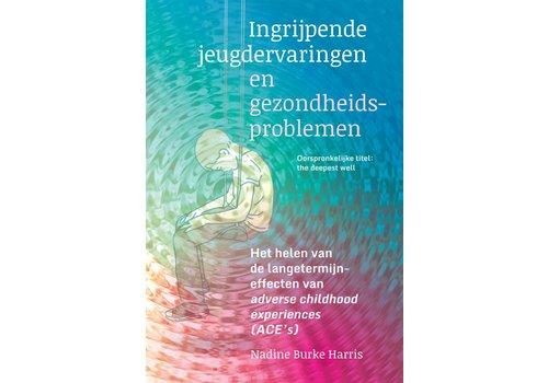 Ingrijpende jeugdervaringen en gezondheidsproblemen - Nadine Burke Harris