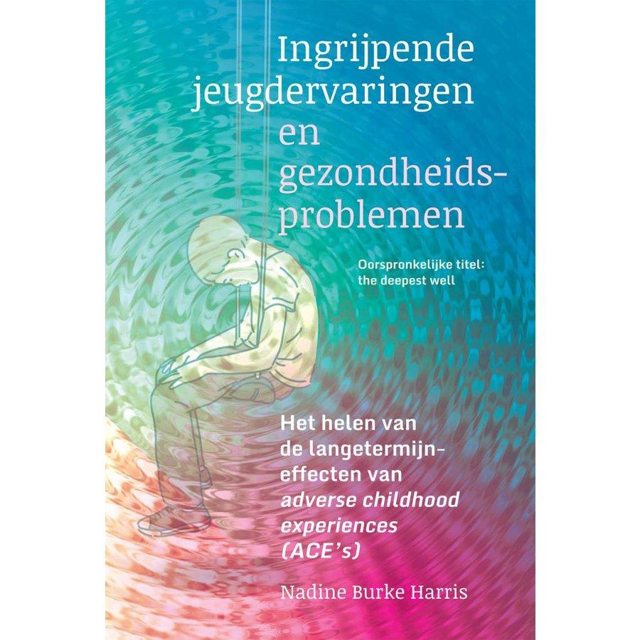 Ingrijpende jeugdervaringen en gezondheidsproblemen - Nadine Burke Harris-1