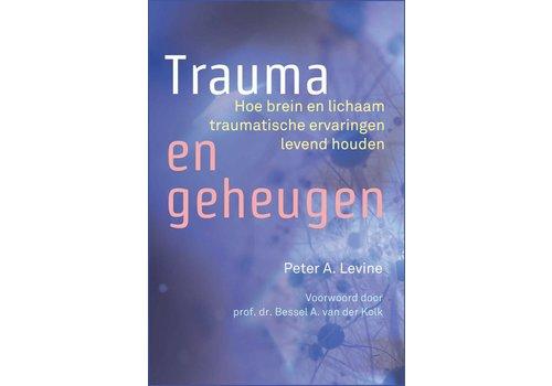 Trauma en geheugen -  Peter A. Levine