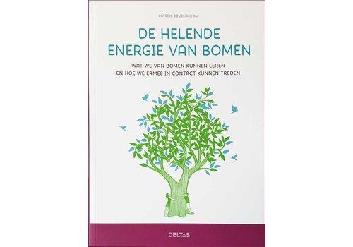 De helende energie van bomen - Patrice Bouchardon