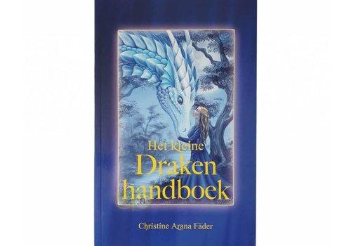 Het kleine Draken handboek - Christine Arana Fader
